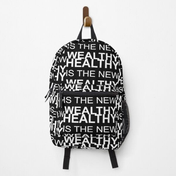 Healthy is the new Wealthy - 2020 Healthy - be healthy - health is wealth Backpack
