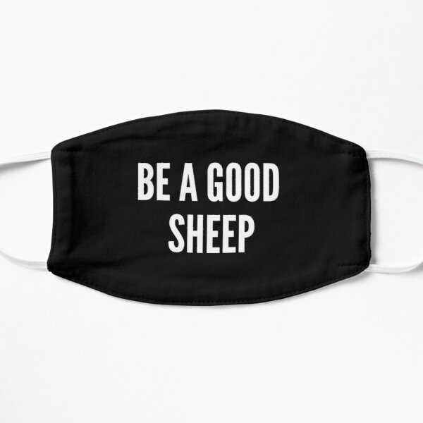 FACE MASK - BE A GOOD SHEEP Mask