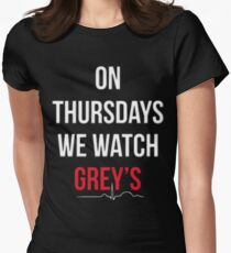 """""""On Thursdays We Watch Grey's"""" Women's Fitted T-Shirt"""