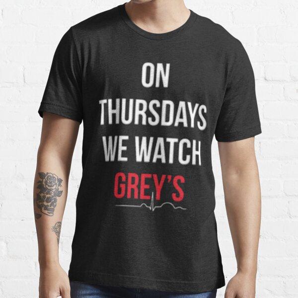 """On Thursdays We Watch Grey's"" T-shirt essentiel"