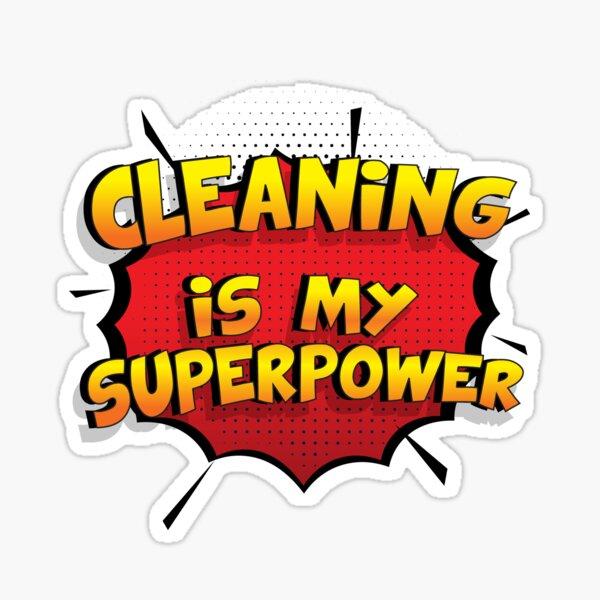 Cleaning est mon cadeau super design Cleaning dr�le Sticker