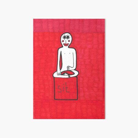 Sit. Red Meditation Man Art Board Print