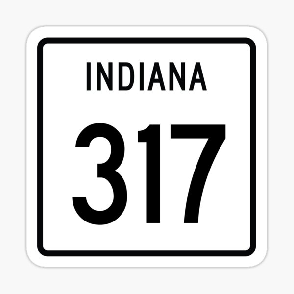 Indiana State Route 317 (Area Code 317) Sticker