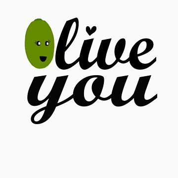 Olive you by Amorgane