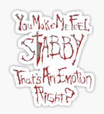 You make me feel... Sticker