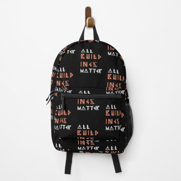 Simple and Unique All buildings Matter Vibrant Typography Design Backpack