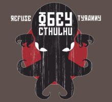 Refuse Tyranny, Obey Cthulhu - Dark Shirt | Unisex T-Shirt