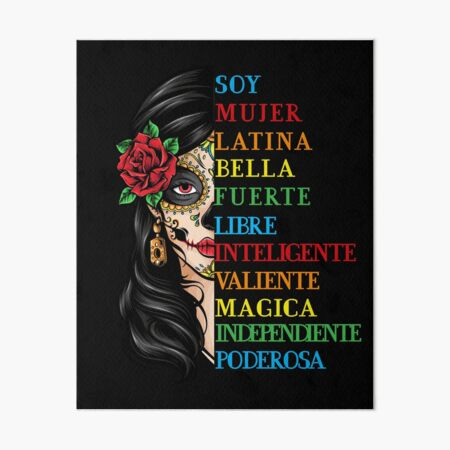 Soy Mujer Latina Chingona Red Rose in Hair Inspirational Quote Mujer Latina, Mexican women, Mexican pride  Art Board Print