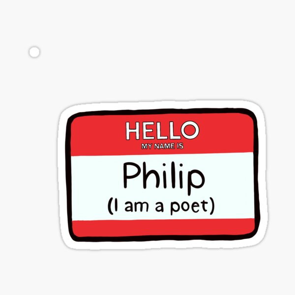 My Name is Philip Sticker