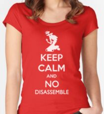Keep Calm and No Disassemble Women's Fitted Scoop T-Shirt