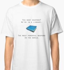Books, the World's Most Powerful Weapon Classic T-Shirt