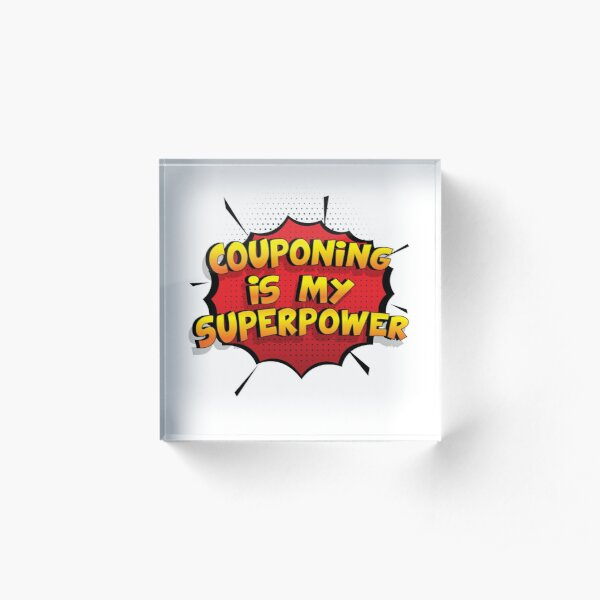 Couponing ist mein Superpower Lustiges Couponing Designgeschenk Acrylblock