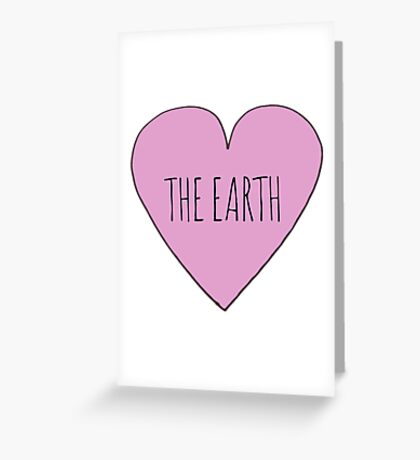 EARTH LOVE Greeting Card