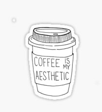 Coffee is my aesthetic Sticker