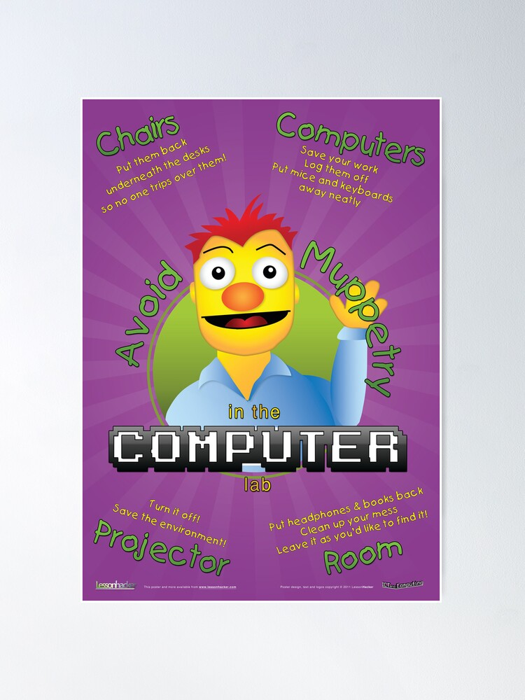 Alternate view of Avoid Muppetry in the Computer Lab Poster