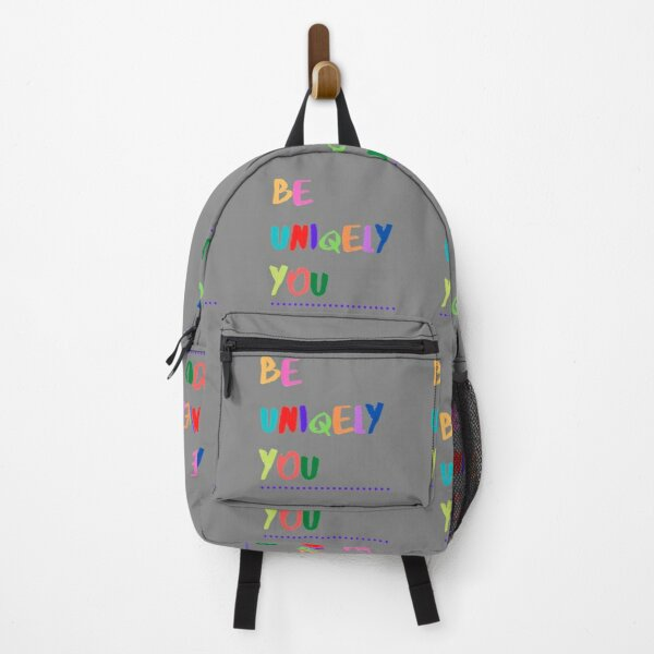 Be Uniqely You Backpack