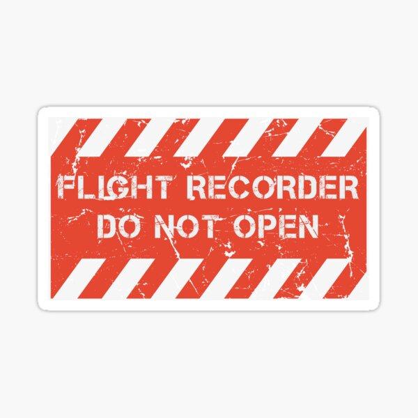 Flight Recorder - Do Not Open - Flight Data Recorder - Aircraft Lover Sticker