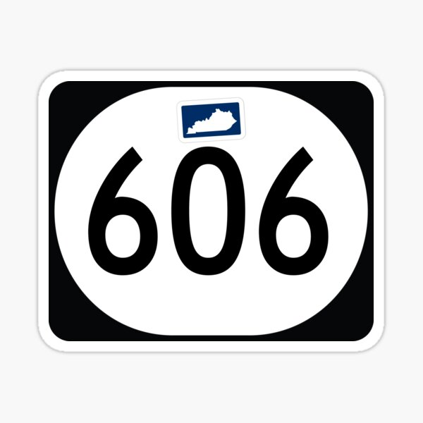 Kentucky State Route 606 (Area Code 606) Sticker