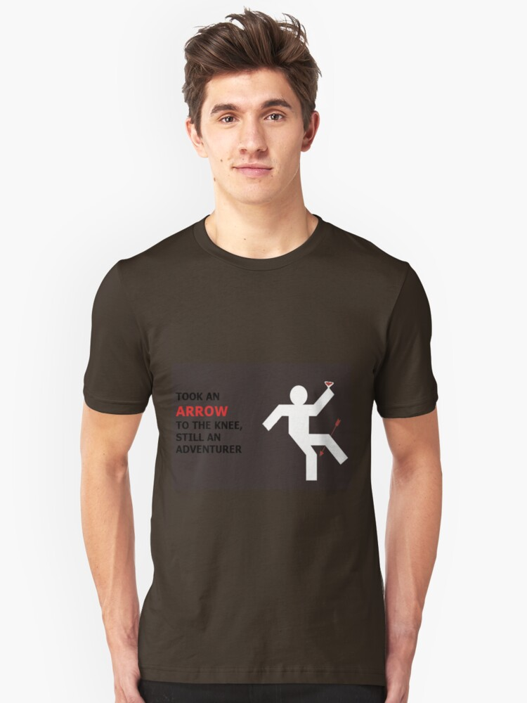Arrow to the Knee, Still an Adventurer Unisex T-Shirt Front