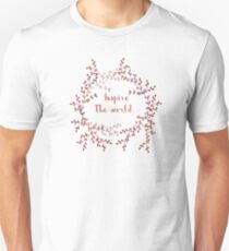 Inspire the world T-Shirt