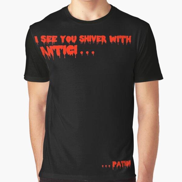 Anticipation Graphic T-Shirt