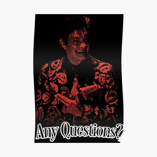 Any Questions? Poster