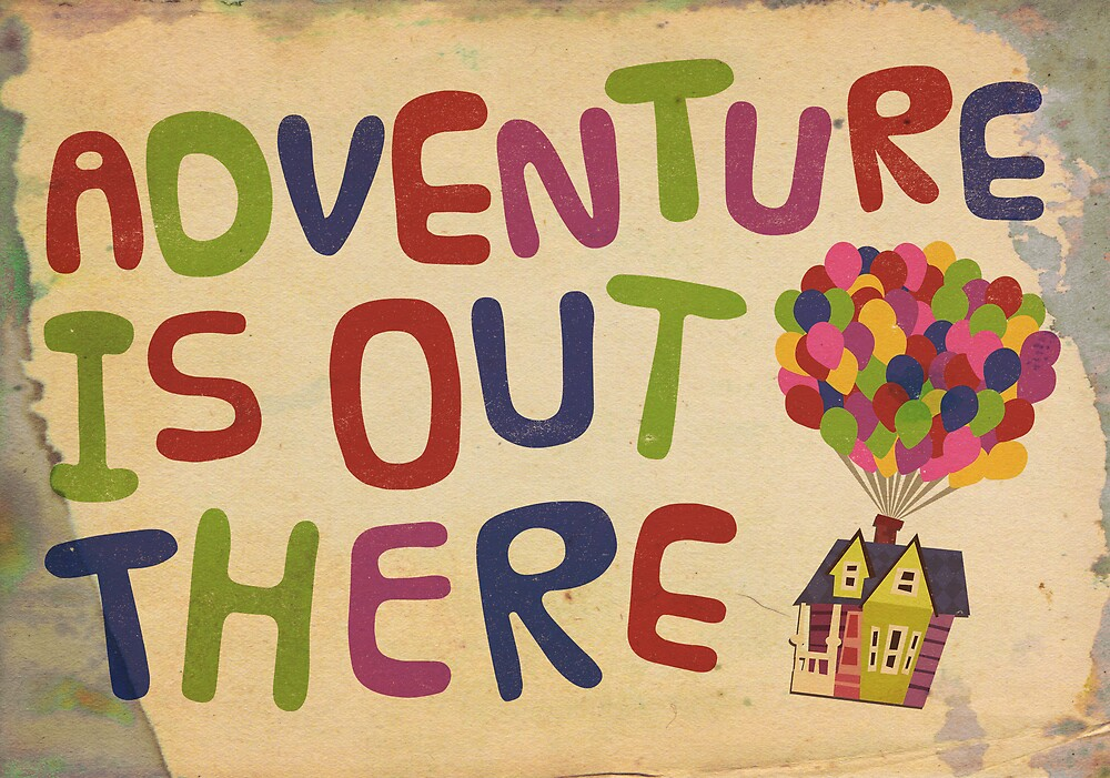 Adventure Is Out There - Print by Drew Gilbert