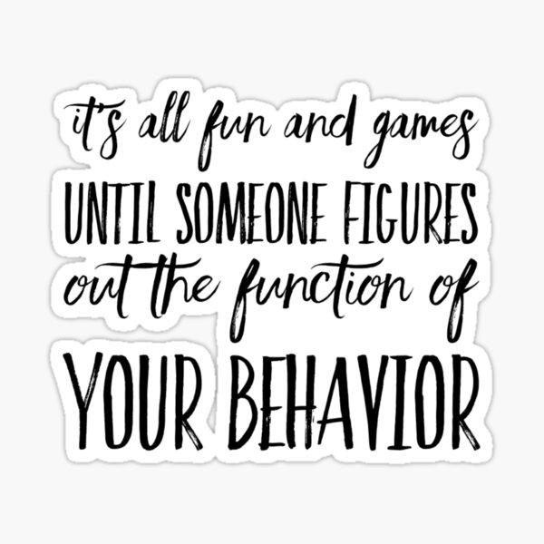Funny Behavior Analyst Sticker