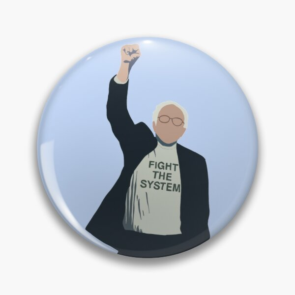 Bernie Sanders Fight the System Outline Pin
