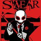 The Swear - Flagbearer by ChungThing