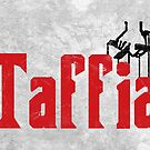 Taffia, Welsh Mafia  by Celticana