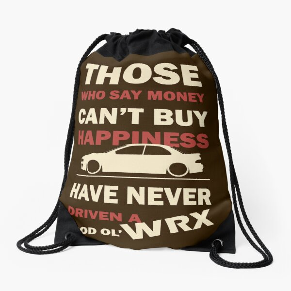 Happiness in a WRX Drawstring Bag