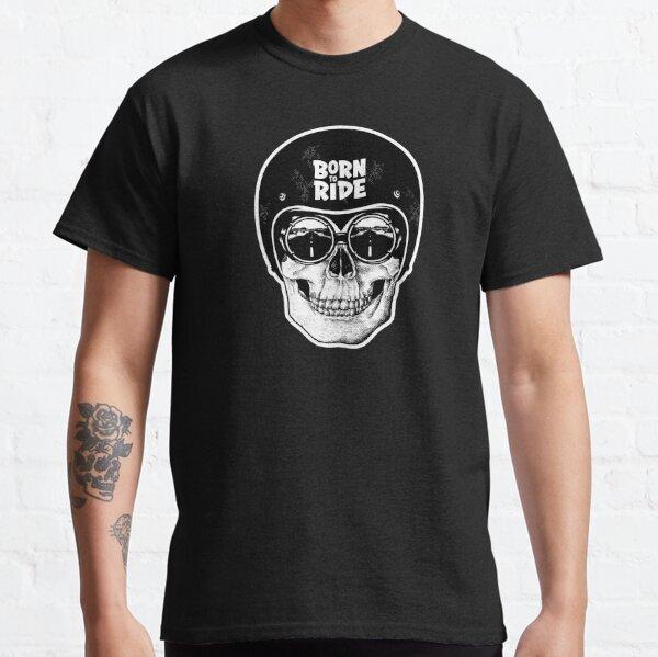 Biker Skull - Born to Ride Classic T-Shirt