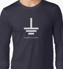 Down to Earth - T Shirt Long Sleeve T-Shirt