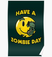 Have a Zombie Day Poster