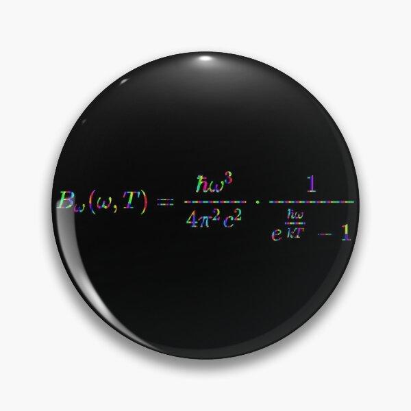 Planck's law of black-body radiation, Physics Pin