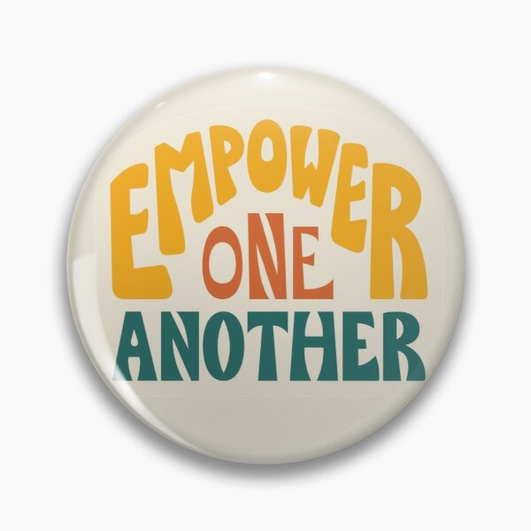 Empower One Another (Orange) Pin