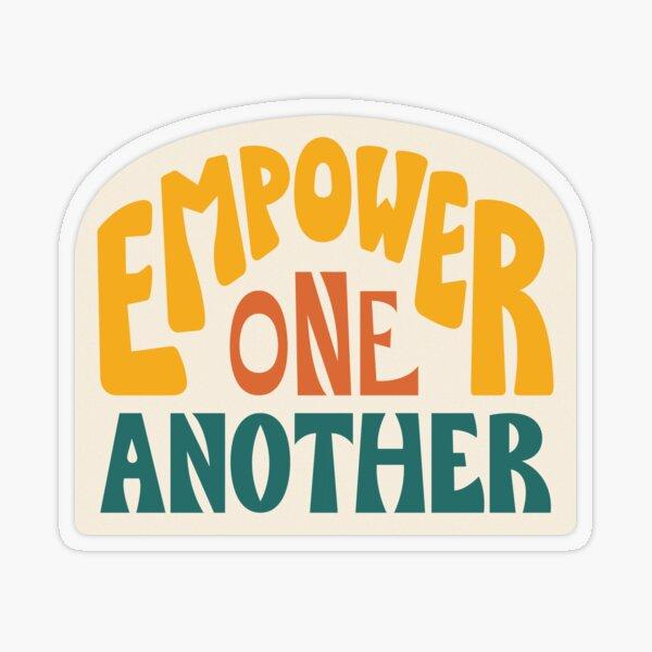 Empower One Another (Orange) Transparent Sticker