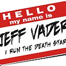 I'm Jeff Vader  - Other by Wislander