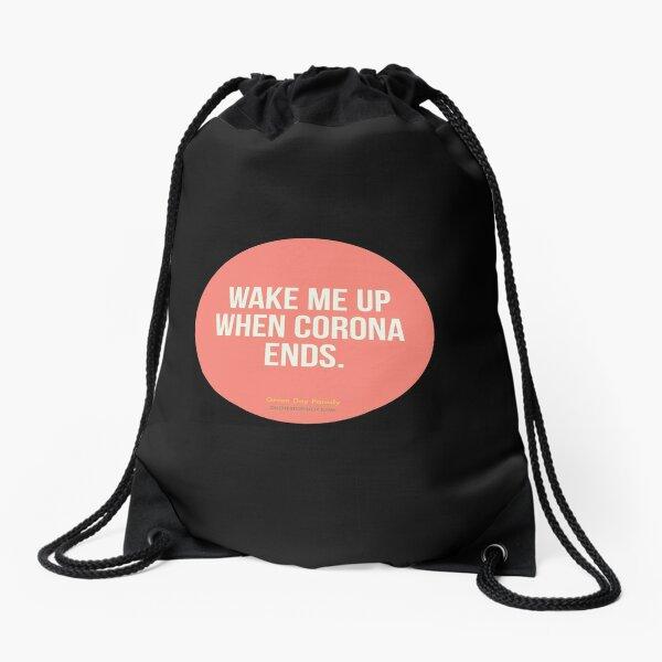 Wake Me Up When Corona Ends. -Green Day Parody Drawstring Bag