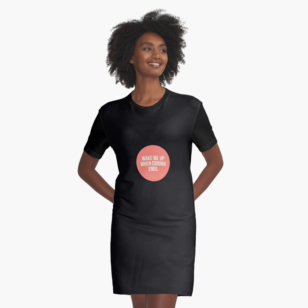 Wake Me Up When Corona Ends. -Green Day Parody Graphic T-Shirt Dress