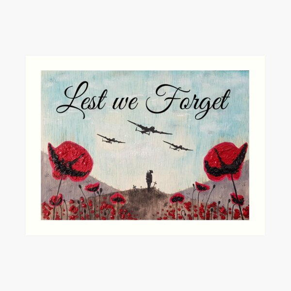 Lest we Forget  Art Print