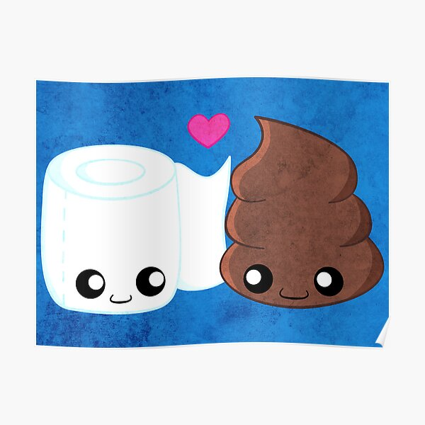 BFF's - Toilet Paper and Poop Poster