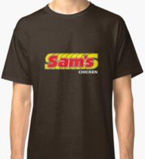 Sam's Chicken Classic T-Shirt
