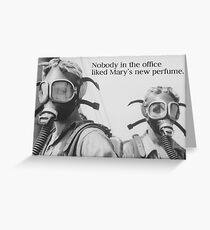 Novelty Greeting Card - Nobody in the Office Liked Mary's New Perfume - Retro Gas Mask Photo Greeting Card