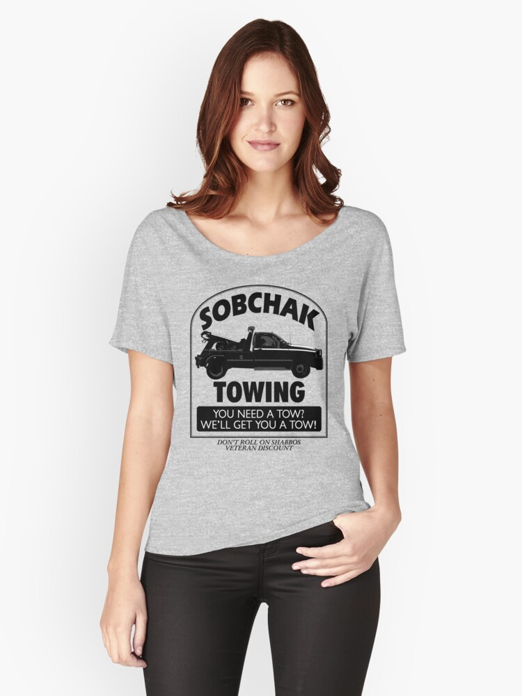 The Big Lebowski Inspired - Sobchak Towing - You Want a Toe? Women's Relaxed Fit T-Shirt Front
