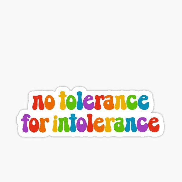 Keine Toleranz für Intoleranz Regenbogen Sticker