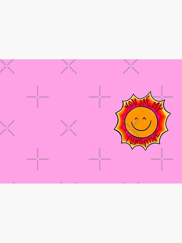 You are my Sunshine by doodlebymeg