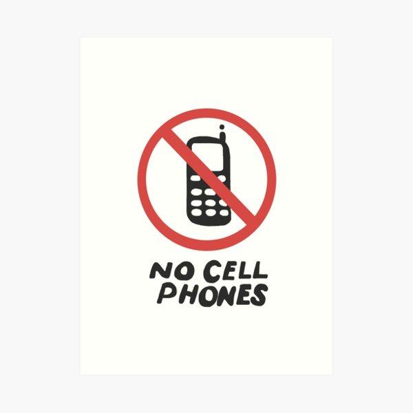 Lukes No Cell Phones Sign Art Print