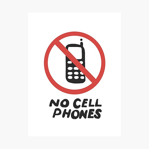 Lukes No Cell Phones Sign Photographic Print